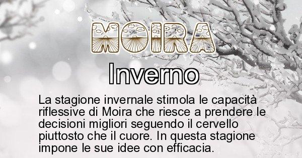 Moira - Stagione associata al nome Moira