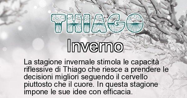 Thiago - Stagione associata al nome Thiago
