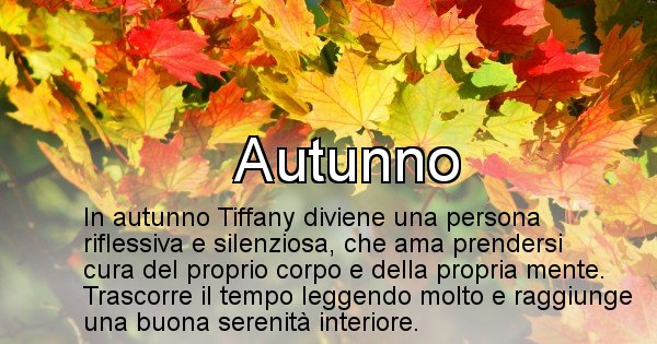 Tiffany - Stagione associata al nome Tiffany