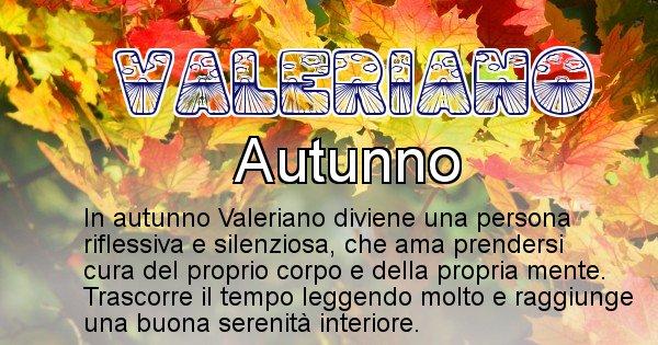 Valeriano - Stagione associata al nome Valeriano