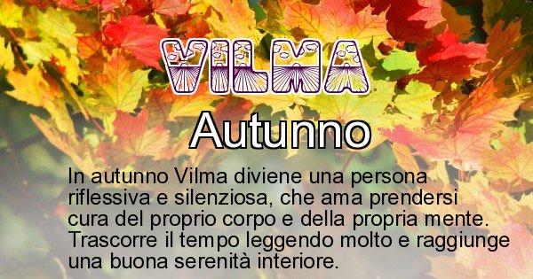 Vilma - Stagione associata al nome Vilma