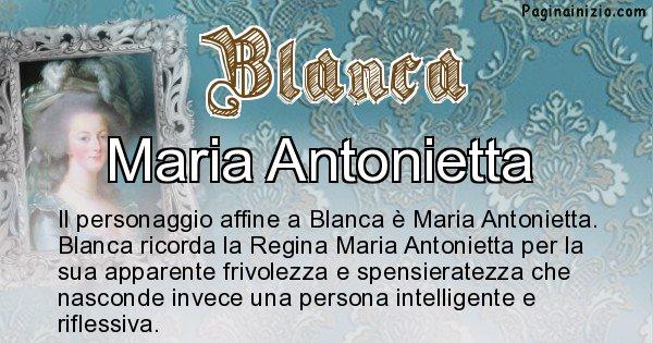 Blanca - Personaggio storico associato Blanca