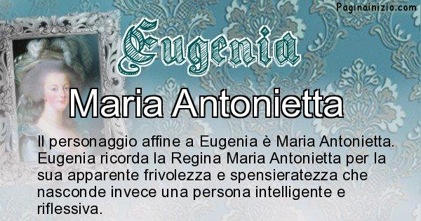 Eugenia - Personaggio storico associato Eugenia