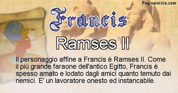 Francis - Personaggio storico associato Francis