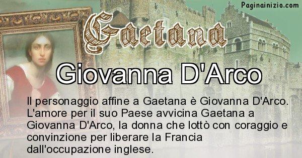 Gaetana - Personaggio storico associato Gaetana