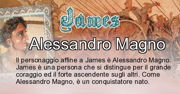 James - Personaggio storico associato James