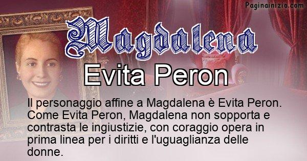 Magdalena - Personaggio storico associato Magdalena