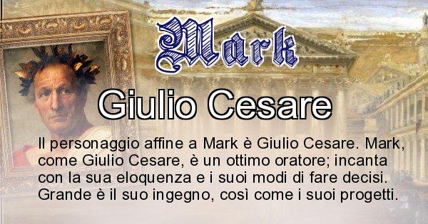 Mark - Personaggio storico associato Mark