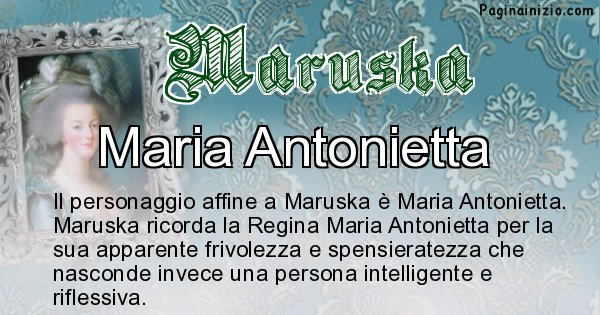 Maruska - Personaggio storico associato Maruska