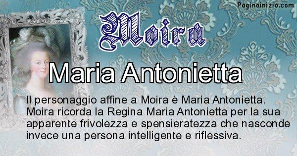 Moira - Personaggio storico associato Moira