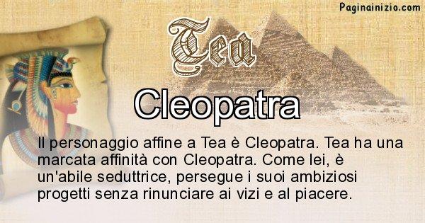 Tea - Personaggio storico associato Tea
