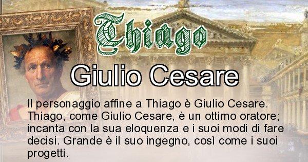 Thiago - Personaggio storico associato Thiago