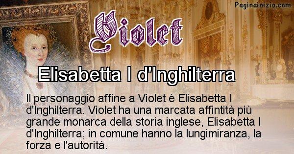Violet - Personaggio storico associato Violet