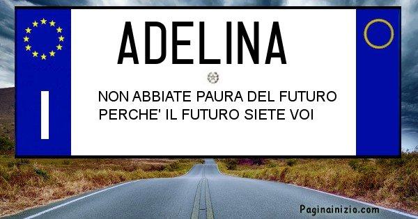 Adelina - Targa personalizzata del Nome Adelina