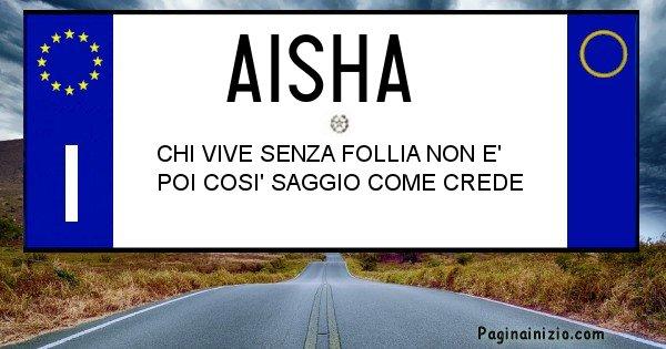 Aisha - Targa personalizzata del Nome Aisha