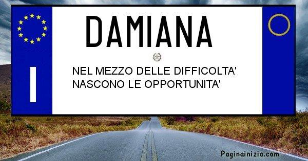 Damiana - Targa personalizzata del Nome Damiana