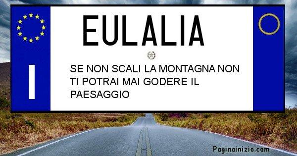 Eulalia - Targa personalizzata del Nome Eulalia