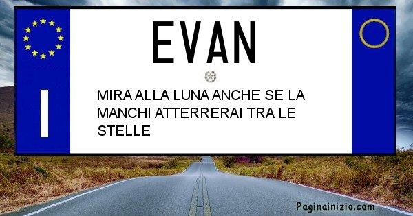 Evan - Targa personalizzata del Nome Evan