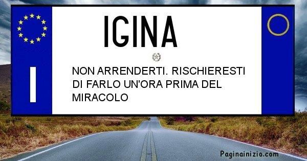 Igina - Targa personalizzata del Nome Igina
