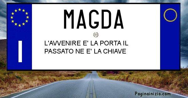 Magda - Targa personalizzata del Nome Magda