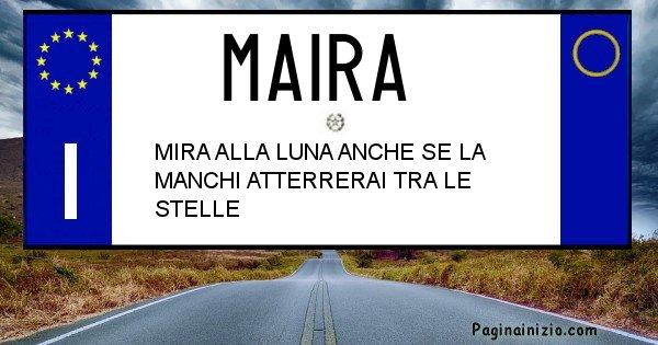 Maira - Targa personalizzata del Nome Maira