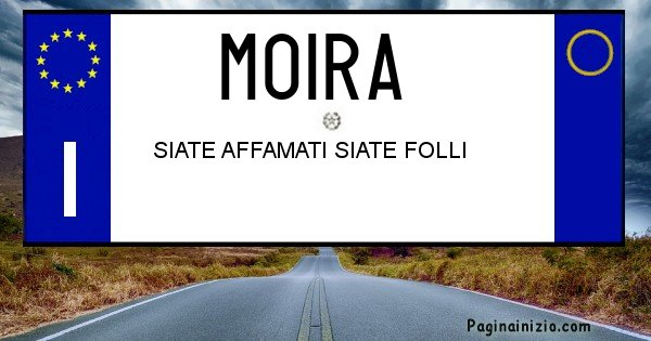 Moira - Targa personalizzata del Nome Moira