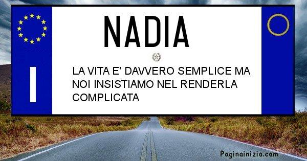 Nadia - Targa personalizzata del Nome Nadia
