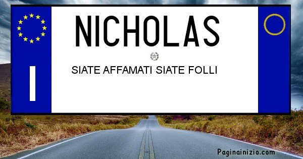 Nicholas - Targa personalizzata del Nome Nicholas