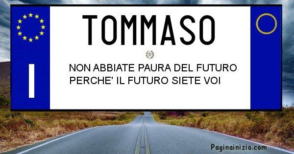Tommaso - Targa personalizzata del Nome Tommaso