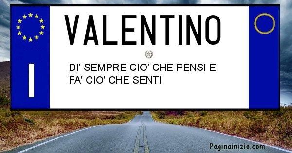 Valentino - Targa personalizzata del Nome Valentino
