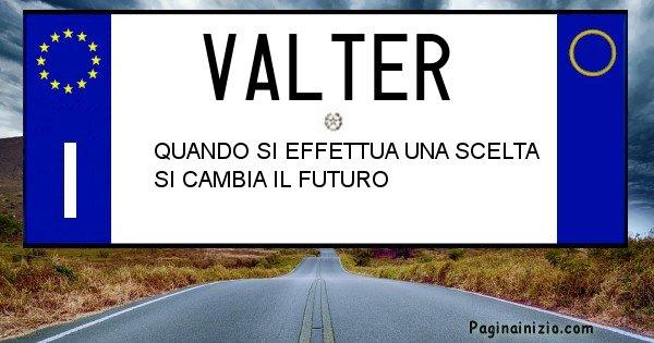 Valter - Targa personalizzata del Nome Valter