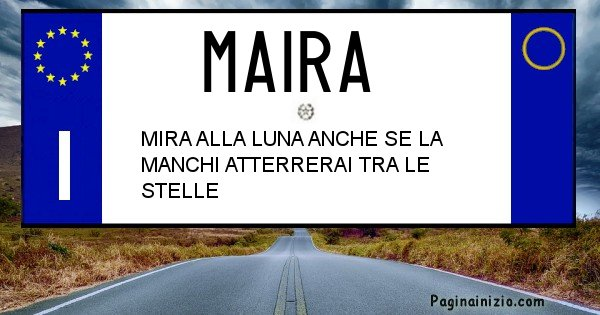 Maira - Targa personalizzata sul Cognome Maira
