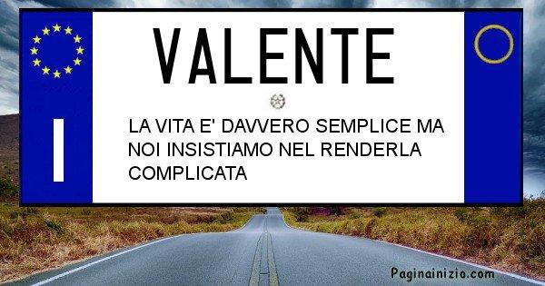 Valente - Targa personalizzata sul Cognome Valente