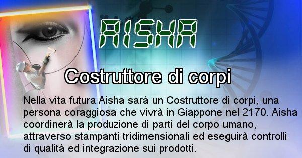 Aisha - Chi sarà nella prossima vita Aisha