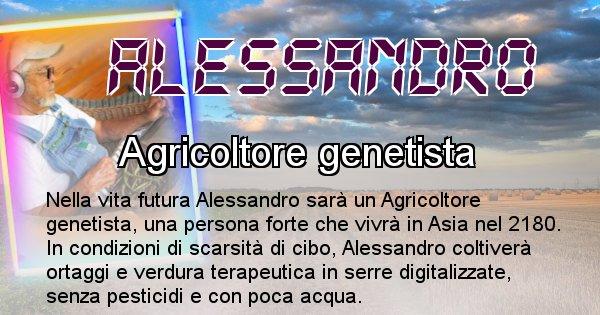 Alessandro - Chi sarà nella prossima vita Alessandro