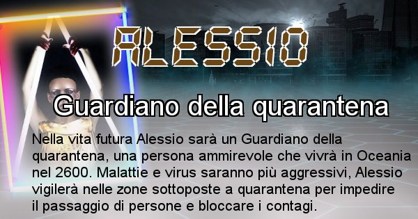 Alessio - Chi sarà nella prossima vita Alessio
