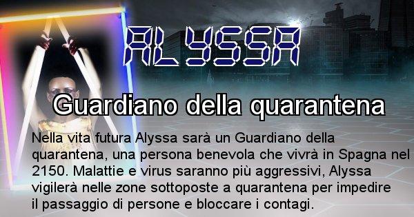 Alyssa - Chi sarà nella prossima vita Alyssa