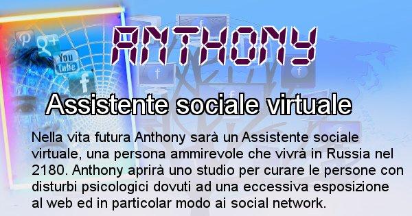Anthony - Chi sarà nella prossima vita Anthony