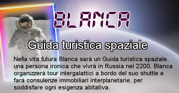 Blanca - Chi sarà nella prossima vita Blanca