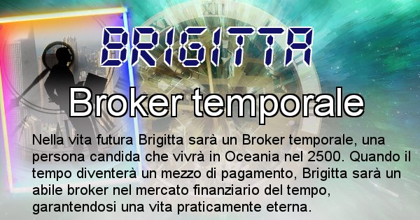 Brigitta - Chi sarà nella prossima vita Brigitta