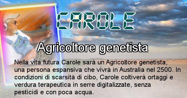 Carole - Chi sarà nella prossima vita Carole