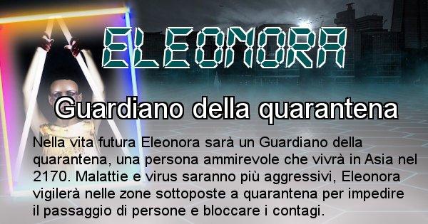 Eleonora - Chi sarà nella prossima vita Eleonora