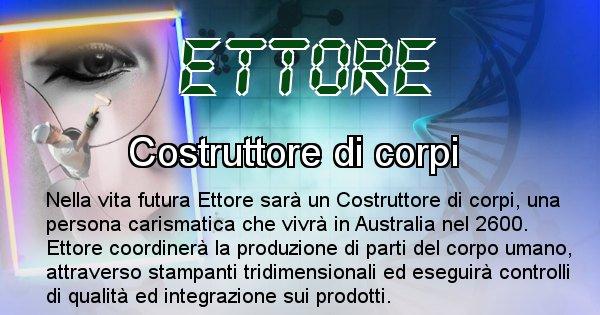 Ettore - Chi sarà nella prossima vita Ettore