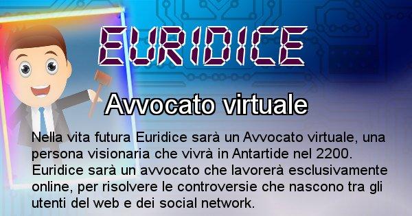 Euridice - Chi sarà nella prossima vita Euridice