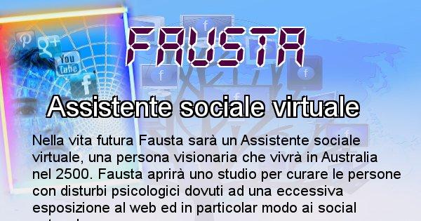 Fausta - Chi sarà nella prossima vita Fausta