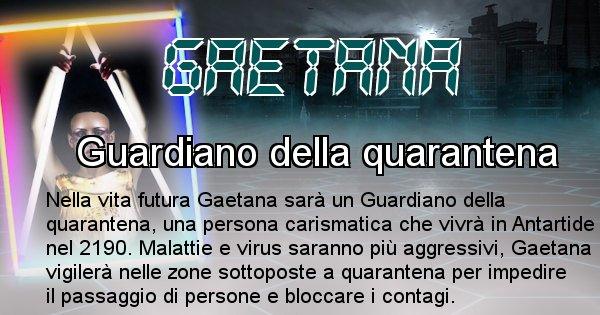 Gaetana - Chi sarà nella prossima vita Gaetana