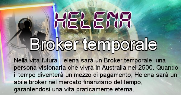 Helena - Chi sarà nella prossima vita Helena