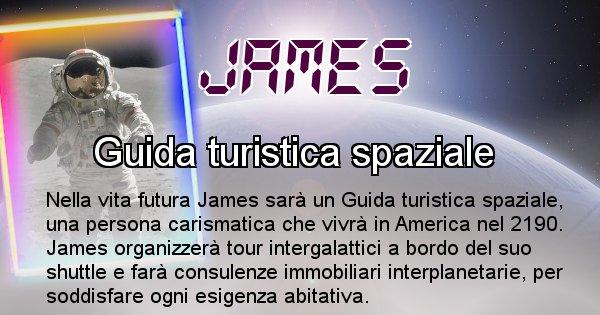 James - Chi sarà nella prossima vita James
