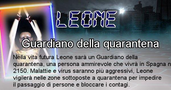 Leone - Chi sarà nella prossima vita Leone