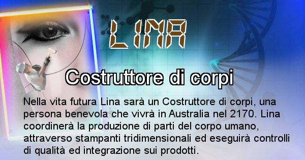 Lina - Chi sarà nella prossima vita Lina